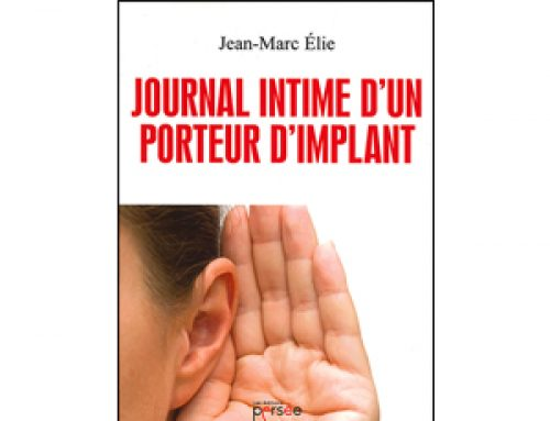 « Journal intime d'un porteur d'implant »